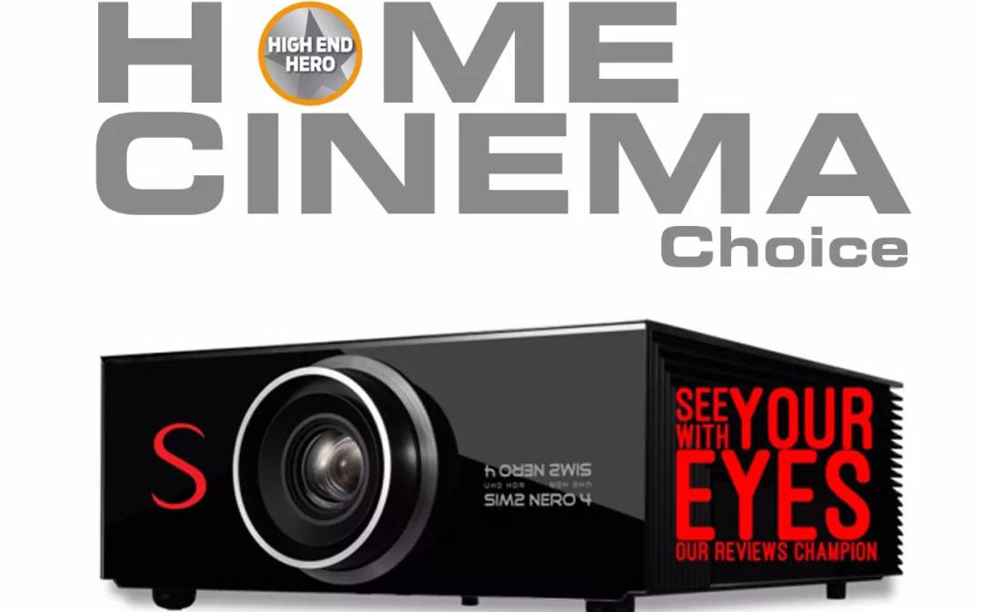 英国媒体测评SIM2 NERO 4S-HOME CINEMA CHOICE